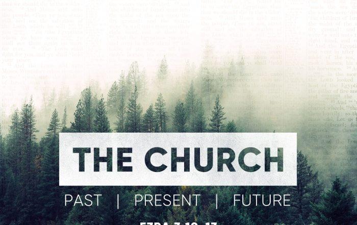The Church Past Present Future