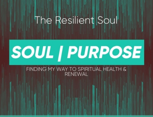 Soul|Purpose – The Resilient Soul