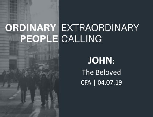 Ordinary People, Extraordinary Calling: John- The Beloved