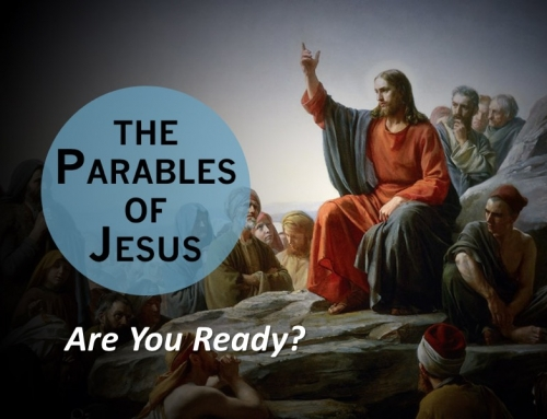 The Parables of Jesus: Are You Ready?