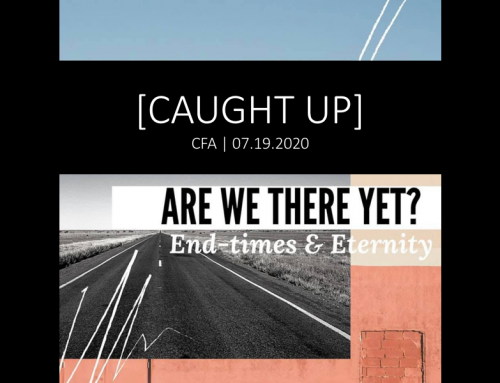 "CFA Sunday: ""Are We There Yet?: Caught Up"""