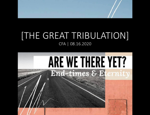 Are We There Yet?: The Great Tribulation