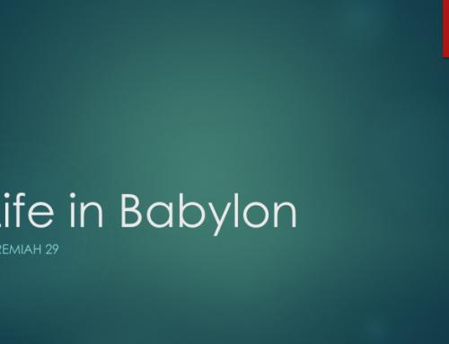Life in Babylon – Pastor Joseph Lanham